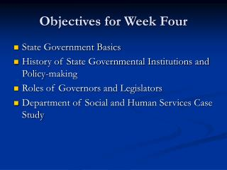 Objectives for Week Four