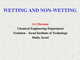 WETTING AND NON-WETTING