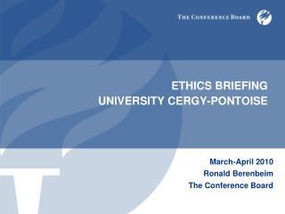 ETHICS BRIEFING UNIVERSITY CERGY-PONTOISE