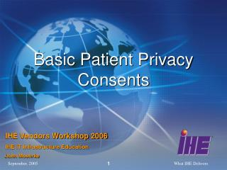 Basic Patient Privacy Consents