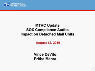 MTAC Update SOX Compliance Audits Impact on Detached Mail Units