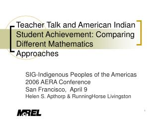 Teacher Talk and American Indian Student Achievement: Comparing Different Mathematics Approaches