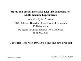 Status and proposals of IEA-LT/ITPA collaboration Multi-machine Experiments