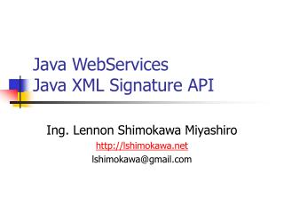 Java WebServices Java XML Signature API