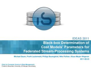 Black-box Determination of  Cost Models' Parameters for  Federated Stream-Processing Systems