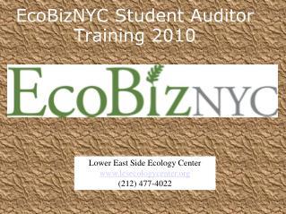 EcoBizNYC Student Auditor Training 2010