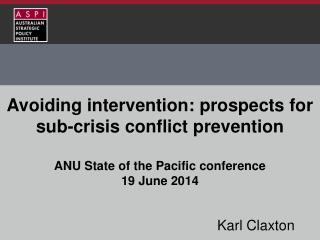 Avoiding intervention: prospects for sub-crisis conflict prevention