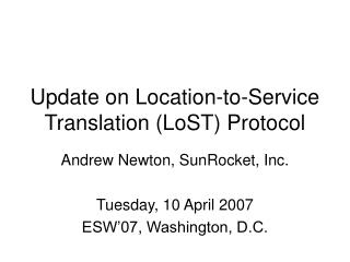 Update on Location-to-Service Translation (LoST) Protocol