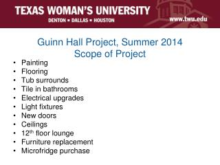 Guinn Hall Project, Summer 2014 Scope of Project