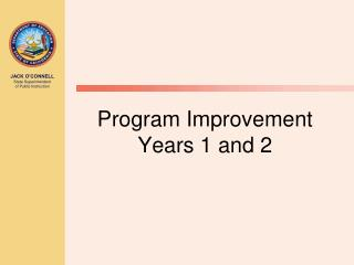Program Improvement Years 1 and 2