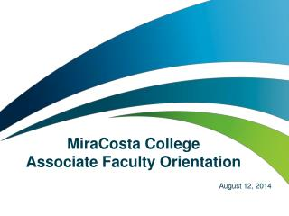 MiraCosta College  Associate Faculty Orientation