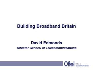 Building Broadband Britain