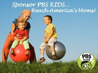Sponsor PBS KIDS…