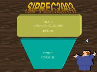 GUIA DE  OPERACION DEL MODULO CONTABLE