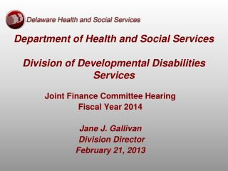 Department of Health and Social Services Division of Developmental Disabilities Services