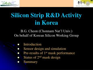 Silicon Strip R&D Activity          in Korea
