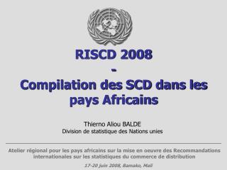 RISCD 2008 - Compilation des SCD dans les pays Africains