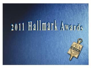 2011 Hallmark Awards
