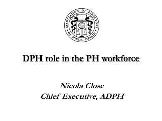 DPH role in the PH workforce
