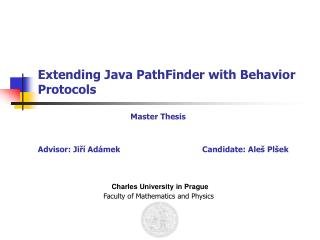 Extending Java PathFinder with Behavior Protocols