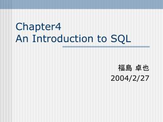 Chapter4 An Introduction to SQL