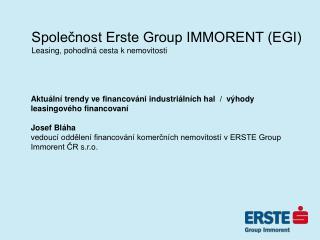 Společnost Erste Group IMMORENT (EGI) Leasing, pohodlná cesta k nemovitosti