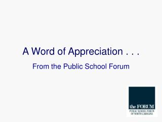 A Word of Appreciation . . .