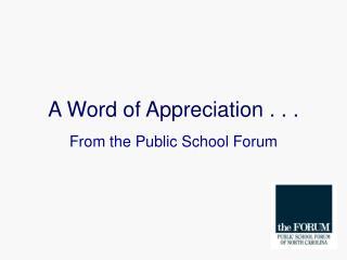 A Word of Appreciation . . .