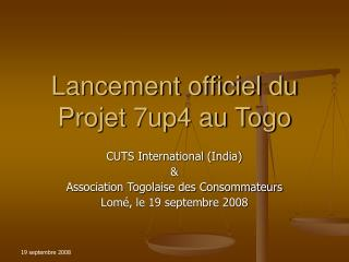 Lancement officiel du Projet 7up4 au Togo