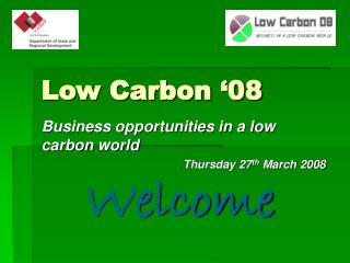 Low Carbon �08