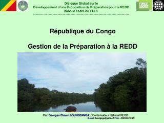 Par: Georges Claver BOUNDZANGA : Coordonnateur National REDD