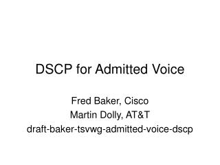 DSCP for Admitted Voice