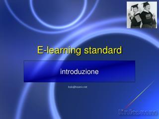 E-learning standard