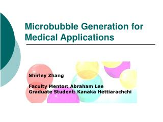 Microbubble Generation for Medical Applications