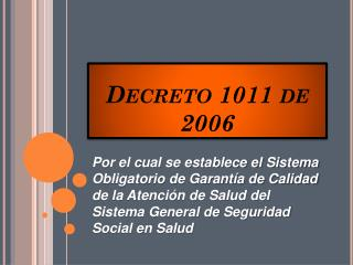 Decreto 1011 de 2006
