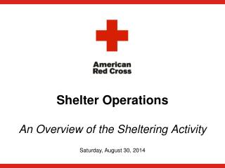 Shelter Operations An Overview of the Sheltering Activity