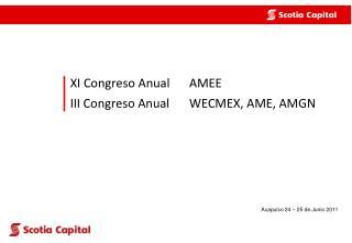 XI Congreso  Anual AMEE III Congreso  Anual WECMEX, AME, AMGN