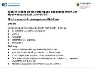 Richtlinie über die Bewertung und das Management von Hochwasserrisiken  (2007/60/EG)  –