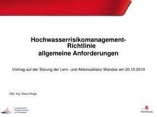 Hochwasserrisikomanagement- Richtlinie  allgemeine Anforderungen
