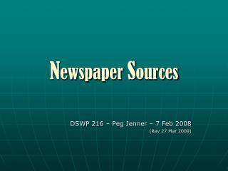 N ewspaper  S ources