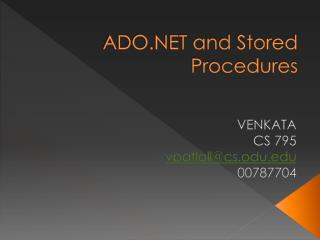 ADO.NET and Stored Procedures