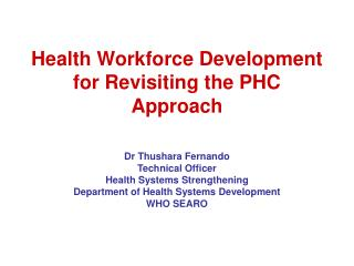 Health Workforce Development for Revisiting the PHC Approach