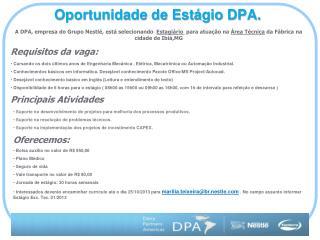 Oportunidade de Estágio DPA.