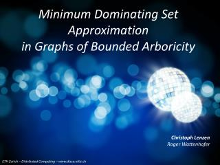 Minimum Dominating Set Approximation in Graphs of Bounded Arboricity