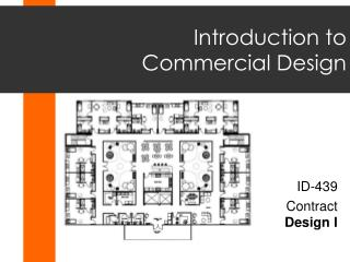 Introduction to       Commercial Design