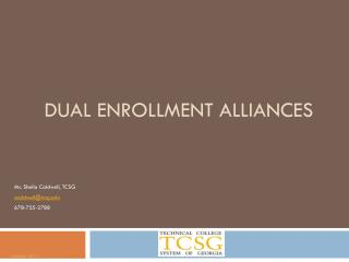 Dual enrollment alliances