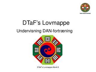 DTaF's Lovmappe