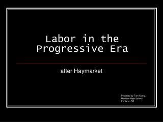 Labor in the Progressive Era