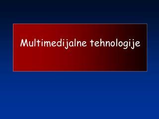 Multimedijalne tehnologije