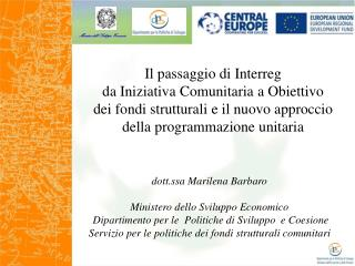 dott.ssa Marilena Barbaro  Ministero dello Sviluppo Economico